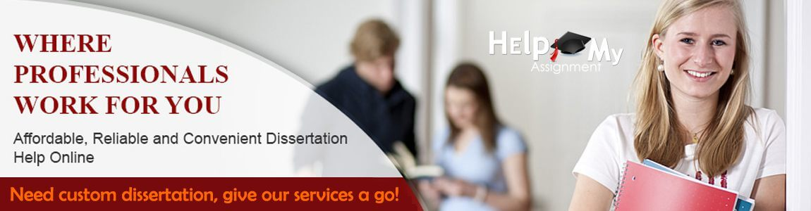 Best Dissertation Services by Help My Assignment